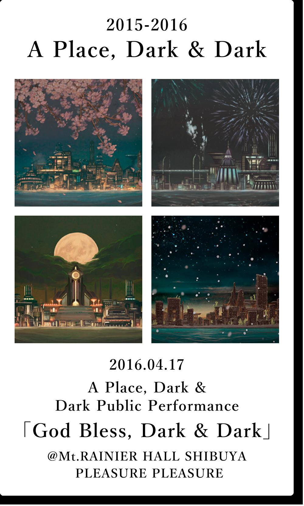 A Place, Dark & Dark